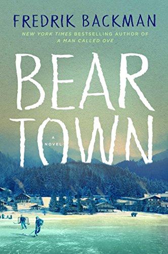 beartown-a-novel-english-edition