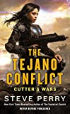 The Tejano Conflict (Cutter's Wars)