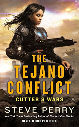 The Tejano Conflict (Cutter's Wars Book 3) (English Edition) - Ace Cutter