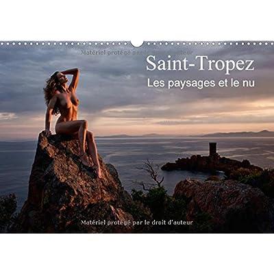 Saint-Tropez Les Paysages Et Le Nu 2018: Photos Erotiques Au Bord De La Mer Et Dans La Nature