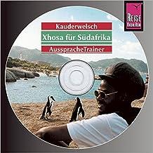 Reise Know-How Kauderwelsch AusspracheTrainer Xhosa für Südafrika (Audio-CD): Kauderwelsch-CD