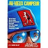CATALOGUE AU VIEUX CAMPEUR [No 3] du 01/12/1986 - SKI DE FOND - SKI DE PISTE - SKI DE RANDONNEE - MONOSKI - SURF DES NEIGES - PARAPENTE - RAQUETTE A NEIGE