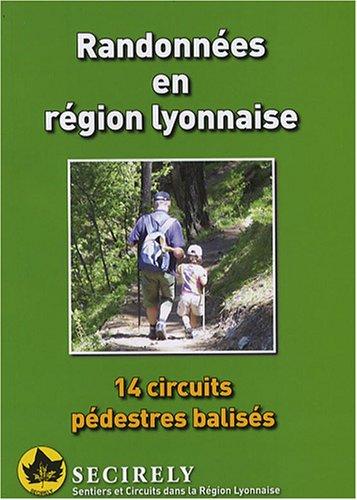 Randonnées en région lyonnaise : 14 Circuits pédestres balisés
