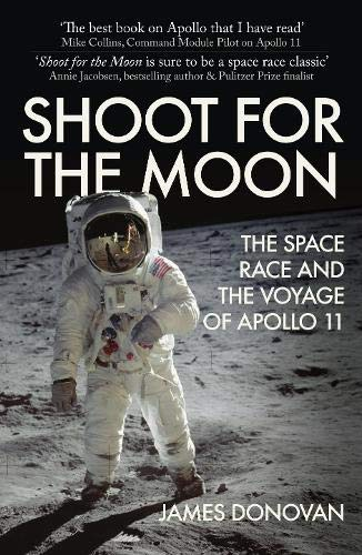 Shoot for the Moon por James Donovan