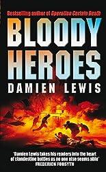 Bloody Heroes by Damien Lewis (2007-06-26)