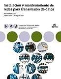FPB Instalación y mantenimiento de redes para transmisión de datos (Formación Profesional Básica)