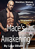 Mace's Awakening (Stockton Wolves Book 3) (English Edition)