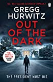 Out of the Dark: The gripping Sunday Times bestselling thriller (An Orphan X Thriller)