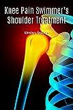 Knee Pain Swimmer's Shoulder Treatment