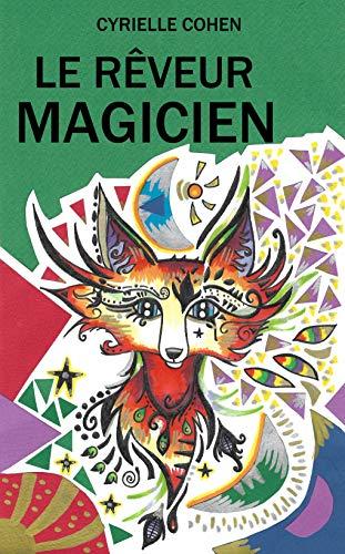 Couverture du livre Le Rêveur Magicien