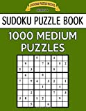Sudoku Puzzle Book, 1,000 MEDIUM Puzzles: Bargain Sized Jumbo Book, No Wasted Puzzles With Only One Level: Volume 33 (Sudoku Puzzle Books Series 2)