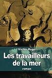 Telecharger Livres Les travailleurs de la mer (PDF,EPUB,MOBI) gratuits en Francaise