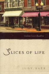 Slices of Life (Tales from Grace Chapel Inn)