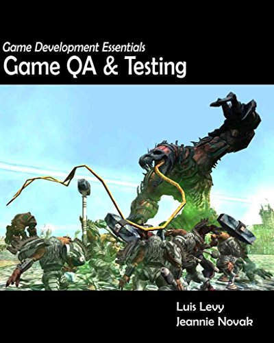 [(Game Development Essentials : Game Qa & Testing)] [By (author) Luis Levy ] published on (July, 2009)