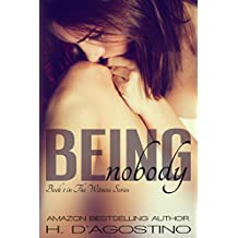 Being Nobody (The Witness Series #1) (English Edition)