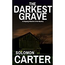 The Darkest Grave: A Gripping Detective Crime Mystery (The DI Hogarth Darkest series Book 2)