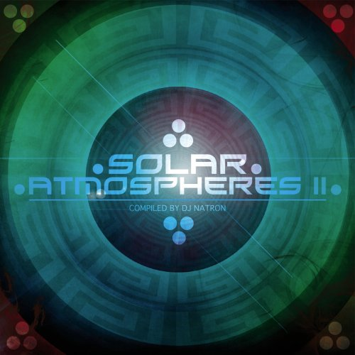 Solar Atmospheres 2 - Compiled By Dj Natron