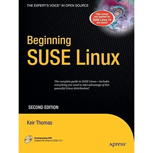 Beginning SUSE Linux: From Novice to Professional (Beginning: from Novice to Professional) by Keir Thomas (2006-11-08)