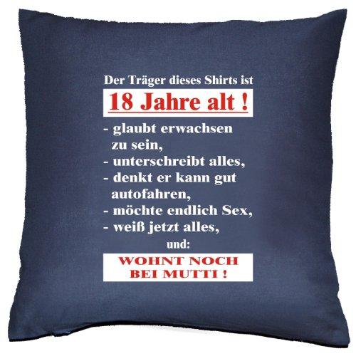 Altes Shirt (Kissen mit Innenkissen zur Volljährigkeit - Der Träger dieses Shirts ist 18 Jahre alt!... - zum 18. Geburtstag Geschenk - 40 x 40 cm - in navy-blau)