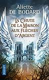 """Afficher """"La chute de la maison aux flèches d'argent"""""""