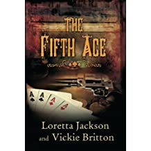 The Fifth Ace (A Luck of the Draw Western) by Loretta Jackson (2012-11-20)