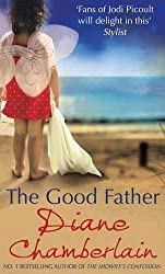 The Good Father by Diane Chamberlain (2012-06-01)