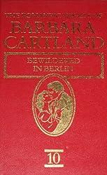 Bewildered in Berlin (The Romantic Novels of Barbara Cartland)