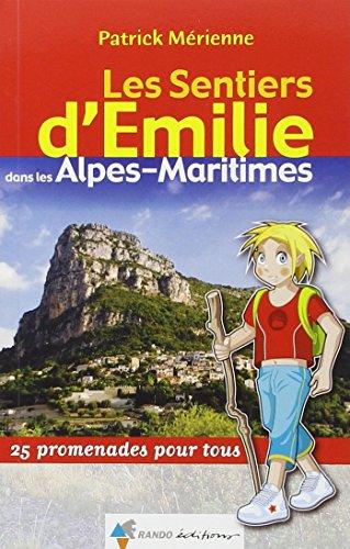 EMILIE DANS LES ALPES-MARITIMES par Patrick MERIENNE