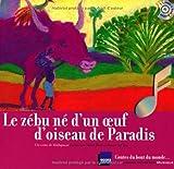 Image de Le zébu né d'un œuf d'oiseau de Paradis: Un conte de Madagascar