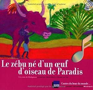 """Afficher """"Le zébu né d'un oeuf d'oiseau de paradis"""""""