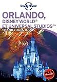 Orlando, Disney World® et Universal Studios˜ En quelques jours - 1ed