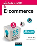 La boîte à outils du e-commerce : avec 4 vidéos d'approfondissement / Christian Delabre | Delabre, Christian. auteur