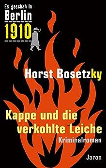 kappe-und-die-verkohlte-leiche-kriminalroman-es-geschah-in-berlin-1