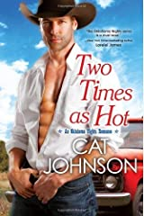 [ TWO TIMES AS HOT (OKLAHOMA NIGHTS ROMANCE) ] Two Times as Hot (Oklahoma Nights Romance) By Johnson, Cat ( Author ) Sep-2013 [ Paperback ] Broché