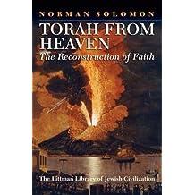 Torah from Heaven: The Reconstruction of Faith (Littman Library of Jewish Civilization)