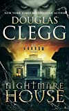 Nightmare House: A chilling novel of a haunting and the haunted (The Harrow Series Book 1)