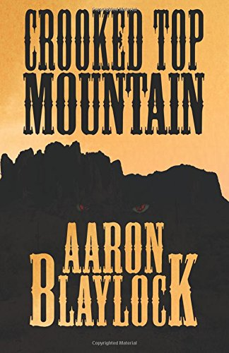 Crooked Top Mountain: Volume 2 (The Land of Look Behind)