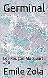 Germinal - Les Rougon-Macquart #13 - Format Kindle - 5,28 €