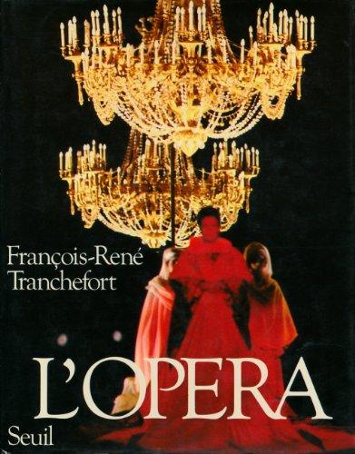 L'opéra par François-René Tranchefort