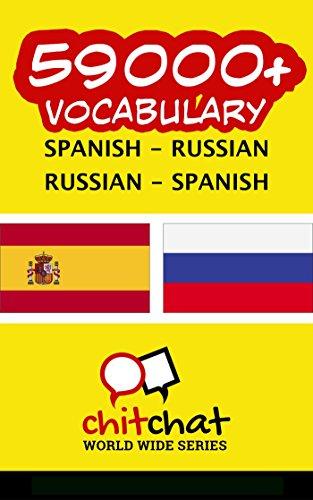 59000+ Spanish - Russian Russian - Spanish Vocabulary por Jerry Greer