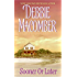 Sooner or Later (Deliverance Company series)