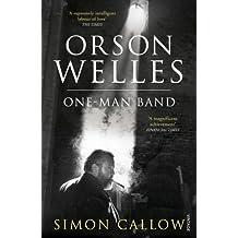 Orson Welles, Volume 3: One-Man Band