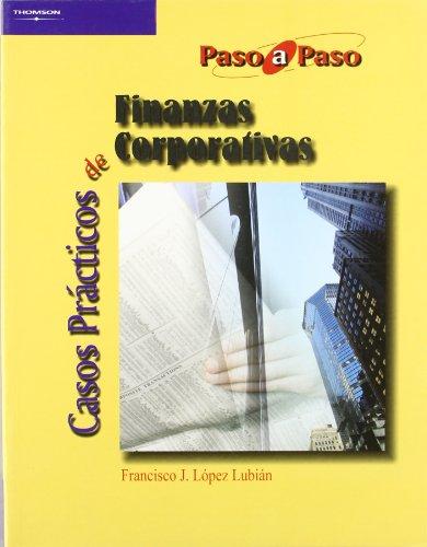 Casos prácticos de finanzas corporativas (Administración)