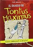 Scarica Libro Il diario di Tontus Maximus (PDF,EPUB,MOBI) Online Italiano Gratis