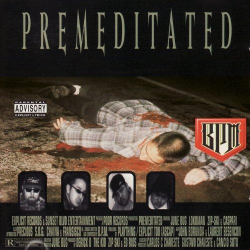 Premeditated [Explicit]