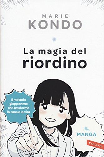 La magia del riordino. Una storia d'amore illustrata. Il manga