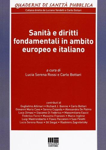 Sanit e diritti fondamentali in ambito europeo e italiano