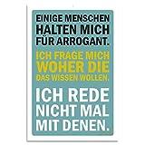 Cuadros Lifestyle Wanddekoration Blechschild - Witziger Spruch 'Einige Menschen halten Mich für arrogant .', Größe:ca. 30x45cm, Farbe:blau gelb Weiss