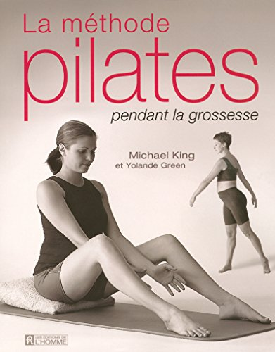 LA METHODE PILATES PENDANT LA GROSSESSE