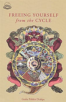 Freeing Yourself from the Cycycle by [Drakpa, Geshe Palden]